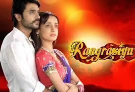 film india 2017 terbaru serial india terbaru antv rangrasiya mulai tayang hari ini