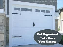 take back your garage clean it out organize and decorate