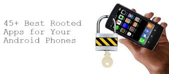 rooted android apps best must apps for rooted android phones updated list