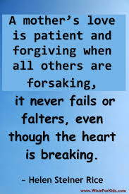 I Love My Family Quote by Family Quotes A Mothers Love Is Patient And Forgiving When All