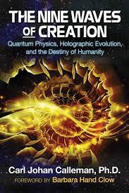 the nine waves of creation book by carl johan calleman barbara
