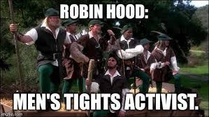 Men In Tights Meme - robin hood men in tights imgflip