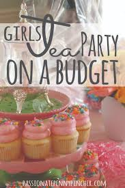 Tea Party Decorations For Adults Girls Tea Party On A Budget Tea Parties Banks And Budgeting