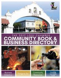 Flag City Lodi Lodi Ca Community Profile 2017 By Town Square Publications Llc