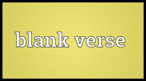 blank verse meaning youtube