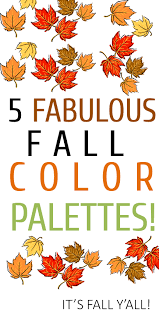 fall color pallette 5 fabulous fall color palettes the perfect palette