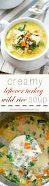 thanksgiving turkey shortage creamy leftover turkey wild rice soup whole and heavenly oven
