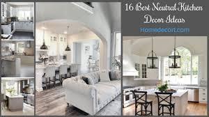neutral kitchen ideas 16 best neutral kitchen decor ideas homedecort