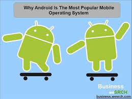 android operating system why android is the most popular mobile operating system authorstream