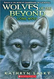 lone wolf wolves of the beyond series 1 by kathryn lasky