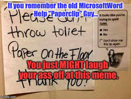 Microsoft Word Meme - somebody made a brilliant troll move on this unlucky sign imgflip