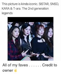 Snsd Memes - this picture is kinda iconic sistar snsd kara t ara the 2nd