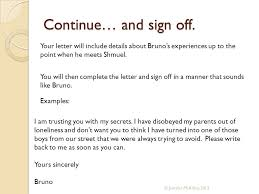 how to set out and write an informal letter context bruno is