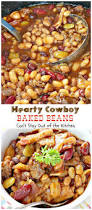 hearty cowboy baked beans can u0027t stay out of the kitchen the