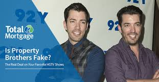 hgtv property brothers is property brothers fake the real deal on your favorite hgtv shows