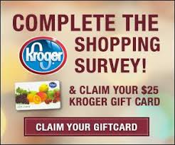 survey for gift cards take the kroger shopping survey and claim your 25 kroger gift