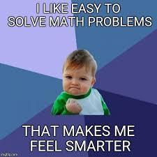 Meme Math Problem - success kid meme imgflip