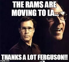 Rams Memes - will ferrell meme imgflip