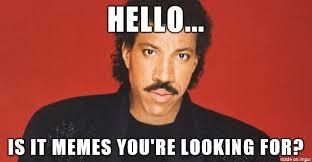 Lionel Richie Meme - lionel hello memes meme on imgur