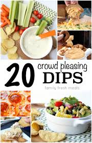 dips cuisine 20 crowd pleasing dip recipes family fresh meals