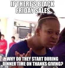 Meme Black Friday - black friday on tuesday imgflip