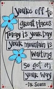 today is your day quote happy dr seuss inspiration poem