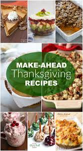 15 make ahead thanksgiving recipes tastes better from scratch