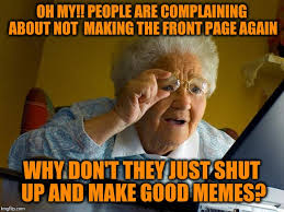 How To Make An Internet Meme - grandma finds the internet meme imgflip