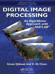 qidwai and chen 2009 digital image processing an algorithmic