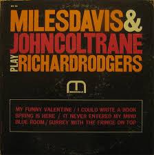 miles davis u0026 john coltrane play richard rodgers at discogs