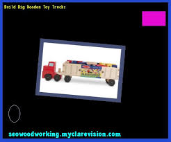 Homemade Wooden Toy Trucks by Homemade Wooden Toy Trucks 083855 Woodworking Plans And Projects