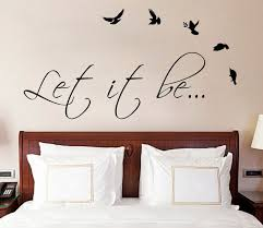 Dining Room Wall Quotes Let It Be The Beatles Music Text Quote Wall Sticker Vinyl Decal