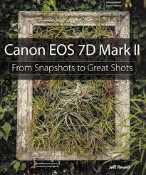 canon camera news 2017 camera book recommendation canon eos 7d