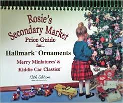 rosie s secondary market price guide for past years hallmark