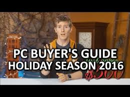 best pc part black friday deals 2016 build the perfect gaming pc holiday buyer u0027s guide 2016 youtube