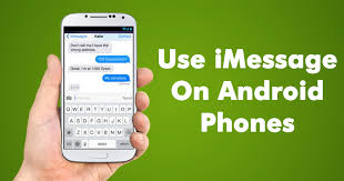 how you can use imessage on android phones