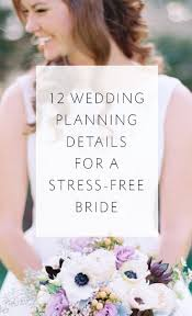 wedding planning details 12 wedding planning details for a stress free