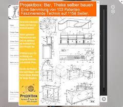 ideen bar bauen bar theke selber bauen deine projektbox inkl 103 original