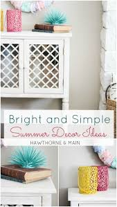 Diy Summer Decorations For Home Bright And Simple Summer Decor Ideas U2013 Hawthorne And Main