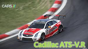 cadillac ats racing project cars cadillac ats v r gameplay