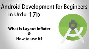 android layoutinflater android development in urdu 17b layout inflater complete jahan