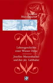 josefine mutzenbacher josefine mutzenbacher lebensgeschichte einer wiener dirne