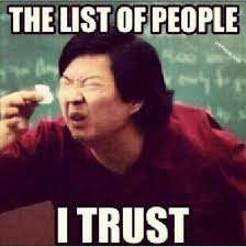 Very Funny Memes - funny meme about trust memes pinterest meme trust and memes