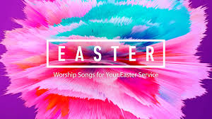10 worship songs for easter service what are you singing this year
