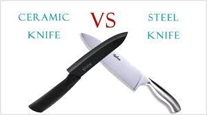 Steel Kitchen Knives Ceramic Vs Steel Kitchen Knives What Are The Differences