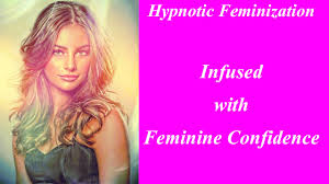 feminization hair hypnotic feminization infused with feminine confidence youtube
