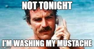 Mustache Meme - image tagged in mustache tom selleck phone go out imgflip