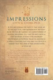 how to write an impression paper impressions the power of personal branding in living an impressions the power of personal branding in living an extraordinary life coyte g cooper 9780990563600 amazon com books