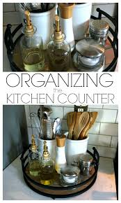 organizing the kitchen counter organizing trays and kitchens