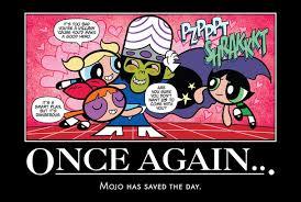Mojo Jojo Meme - mojo saves the day by ultrajohn567 on deviantart
